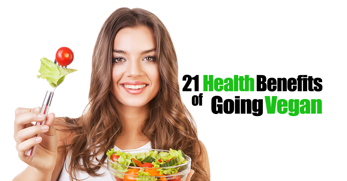 21 health benefits of vegan - 21 Health Benefits Of A Vegan Lifestyle