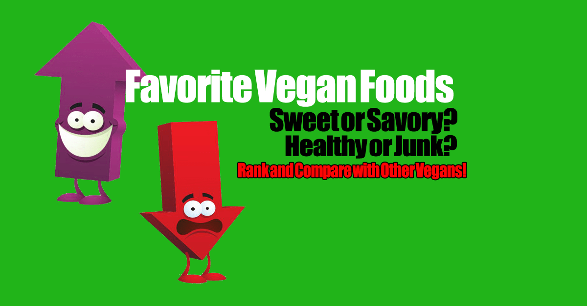 Popular vegan foods - What Is Your Favorite Kind of Food?