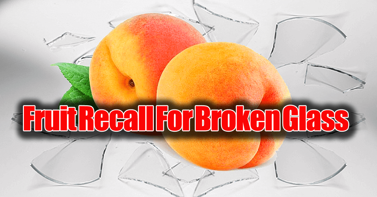 fruit recall walgreens brok - Fruit That Could Contain Broken Glass Recalled From 8,000 US Stores