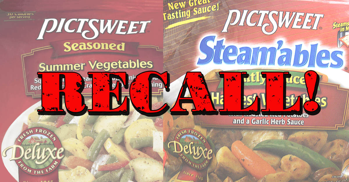pictsweet steamable vegetables recall - Disturbing Food Recall: FDA Doesn't Warn Consumers!!!