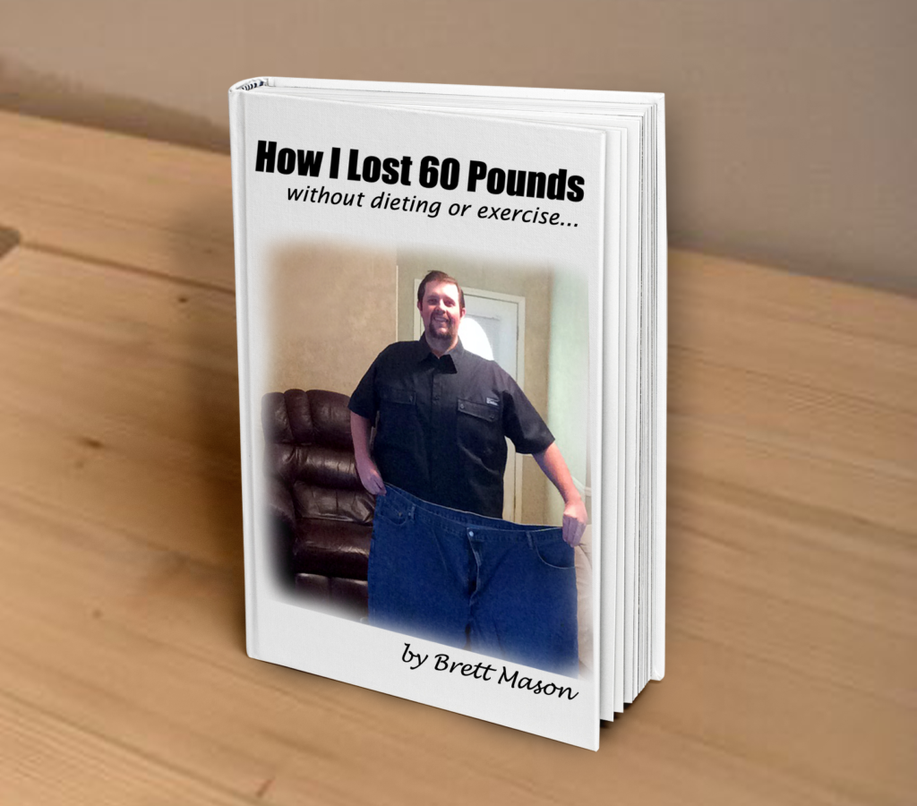 How I Lost 60 Pounds Book Cover Mockup 1024x900 - How I Lost 60 Pounds Without Dieting And Exercise