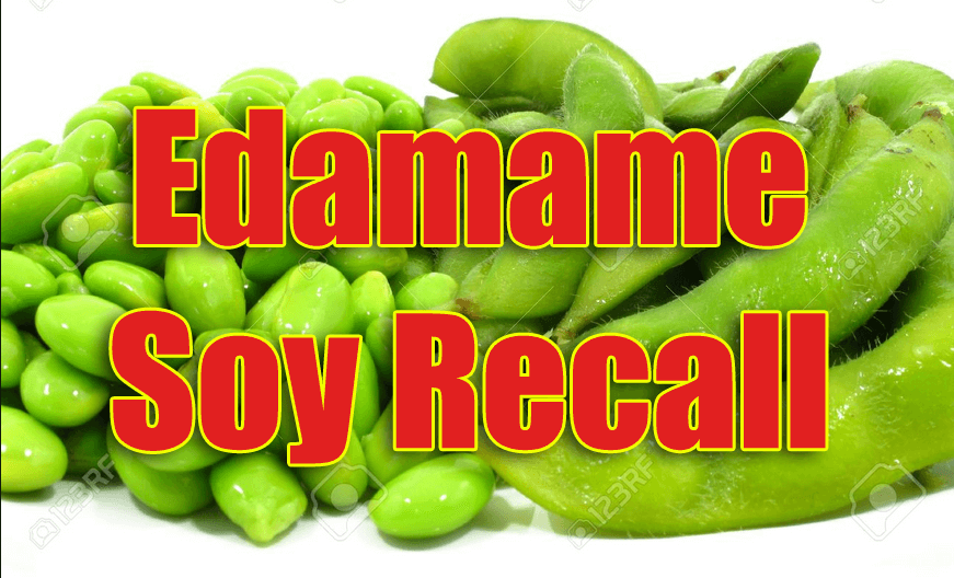 Edamame Soybean Recall - Edamame Soybean Recall In 33 States - Listeria Poisoning